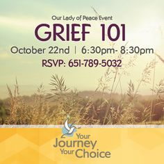 On October 22nd, we will be offering a free  support and information session for those who are currently challenged by the process of   working through the death of a loved one.  Join us and others going through this same process   as we discuss strategies for taking care of ourselves during this difficult time.