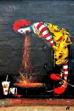 Street Art. How could you walk past Ronald McDonald regurgitating Maccas? Blegh.