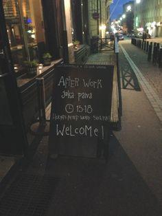 Afterwork - kuuletko kutsun?Lisää ulkokyltti ideoita yrityksellesi talultamme.  (Helsinki / Eerikinkatu / Ravintola Leijuva Lahna )