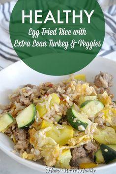 Honey We're Healthy: Extra Lean Ground Turkey Fried Rice