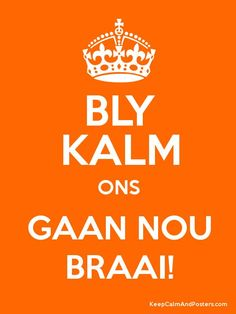 Keep calm and gaan nou braai! Funny Quotes, Life Quotes, Qoutes, South African Braai, African Quotes, Poster Generator, Budget Book, Keep Calm Quotes, Afrikaans