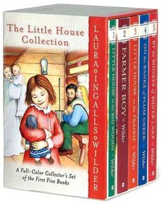 Of course, the Little House books. I am not fond of the new full color editions- I'd rather have the ones with the plain illustrations and covers that I read as a kid.