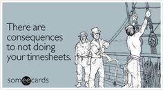 Time sheets! Ha!