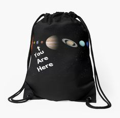 For the space loving people out there, here is a collection of designs that will show off some of the wonders in our universe. Be sure to get the whole set. Solar System Map, Backpack Bags, Drawstring Backpack, Love People, Woven Fabric, Universe, Backpacks, Artists