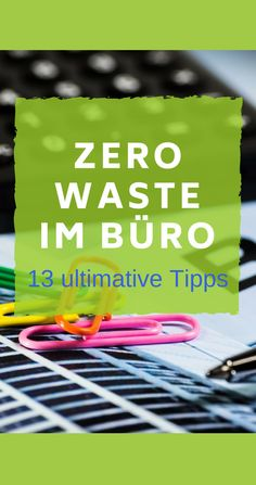 Zero Waste im Büro - 13 ultimative Tipps I EcoYou - EcoYou - conscious No Waste, Plastic Waste, Sustainable Living, Better Life, Workplace, Sustainability, Cool Pictures, Kindergarten, Told You So