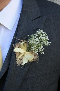 Jamie - what do you think about this for the guys???  Rustic burlap and babies breath boutonniere