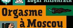 Orgasme dans un fauteuil - 7 Lames la Mer #orgasmeamoscou #edgarhilsenrath #moscou