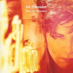 Ed Harcourt - Here b