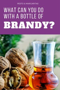 The obvious answer - drink it!  But there's more you can do with a bottle of brandy.  Here are some simple and tasty ideas #brandy #brandyideas