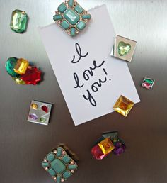 *Refrigerator Magnets - hot glue a small magnet on the back of old or broken jewelry...