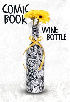 A comic book collaged wine bottle that I made. Learn how to make these decorated wine bottles in the video tutorial: http://www.youtube.com/watch?v=e3S24U4_214