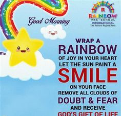 #Rainbow #Preschools #Good #Morning All.... STAY STRONG!!!! There's a RAINBOW, after every storm..... Good Morning Wishes, Your Heart, Preschools, Rainbow, Joy, Let It Be, Thoughts, Stay Strong, Life