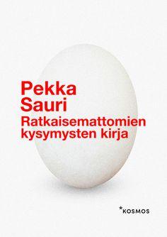 Pekka Sauri: Ratkaisemattomien kysymysten kirja