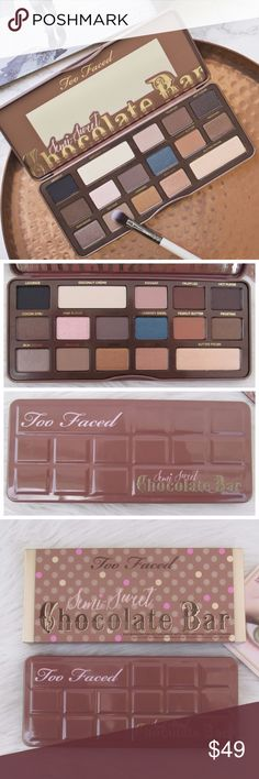 TOO FACED Semi Sweet Chocolate Bar Eyeshadow TOO FACED Semi Sweet Chocolate Bar Eyeshadow Palette. Brand new and 100% authentic guaranteed!   Indulge your beauty craving with 16 antioxidant-rich, cocoa powder-infused matte and shimmer shades of warm caramels, deep mochas, bronzy chocolate hues and a pop of sugared blueberry.   The Semi-Sweet Chocolate experience begins as soon as you open the palette and the smell of sweet chocolate envelopes you. Too Faced Makeup Eyeshadow