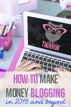 Over 100 ways to make money blogging in 2016 and beyond