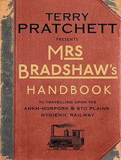Mrs Bradshaw's Handbook (Discworld) by Terry Pratchett http://www.amazon.co.uk/dp/0857522434/ref=cm_sw_r_pi_dp_BhLuub01NX99F