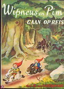 Wipneus & Pim. Eén van mijn liefste boekjes en later was mijn zoon ook dol op avonturen van Wipneus en Pim.