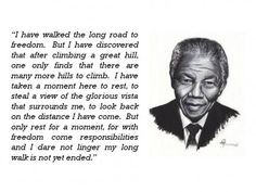 My long walk has not yet ended for narcissistic abuse recovery. Rip Nelson Mandela. ..thanks for the quote