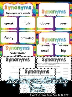 This activity pack will help teach students about Synonyms.   Included;  1) Poster explaining Synonyms 2) Matching game (26 pairs) 3) List Master game - students work individually or in small groups to come up with as many synonyms for a given word 4) 3 worksheets