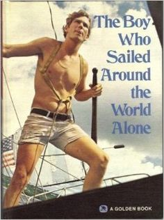 The Boy Who Sailed Around the World Alone (true story)