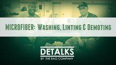 Microfiber Towel Washing, Linting & Demoting - Featuring The Junkman &…