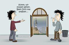 #beeilen aber#langsam #komm oder#geh...