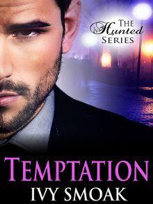 Temptation The Hunted Series Book 1 Ebook Book Tours Ebook Deals Contemporary Romances