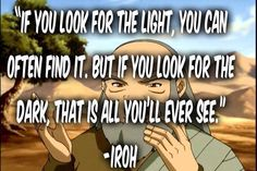 Quotes for thought. Avatar the last air bender