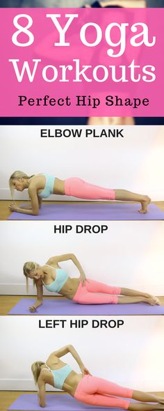 8 Yoga Workouts for Building Perfect Hip Shape