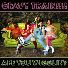 Gravy Train!!!! - Are You Wigglin?, Grey