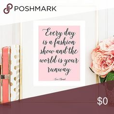 "✨🌸Fashion Quote Of The Day🌸✨ ""Everyday Is A Fashion Show And The World Is Your Runway."" Just A Little Fashion Inspo. Happy Poshing. 💋 Other"