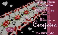 Passo a Passo de Crochê Caminho de mesa Flor de Cerejeira por JNY Crochê