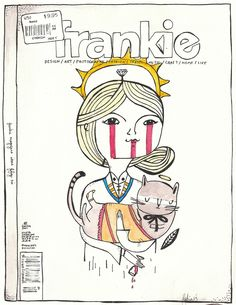 Frankie Magazine Issue 56 - final Frankie of 2013.  Original cover by Anke Weckmann