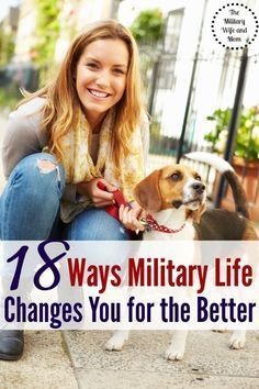 Wonder how military life can change you for the better? Over 18 military spouses share their answers. | Support Our Troops