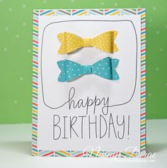 Birthday Bows Card - Scrapbook.com - Love the paper bows and the way the word happy is also a speech bubble in this handmade birthday card.