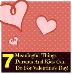 Meaningful valentines day - 7 things to do that can be meaningful and fun!