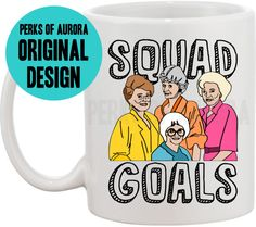 Squad Goals Golden Girls inspired funny coffee by perksofaurora Funny Coffee Mugs, Coffee Humor, List Of Brands, Sunday Paper, Squad Goals, Golden Girls, Designing Women, Gift Guide, Pop Culture