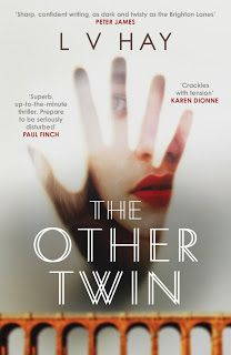 Bookalicious Travel Addict: The Other Twin by L V Hay ~ Book Review ~ Debut cr...