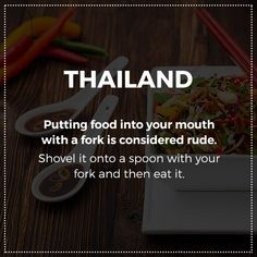 Here's a rule of eating in Thailand.