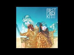 First Aid Kit - Stay Gold [FULL ALBUM]  Amazing album, amazing artists