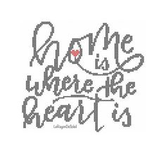 Home sign cross stitch pattern home is where heart is quote