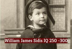 William James Sidis IQ score is estimated at 250 – which is considered as a super genius and in top of the population in the world. William James Sidis, Importance Of Education, British Country, Williams James, Types Of Music, Girl Day, Great Friends, European Travel, Scores