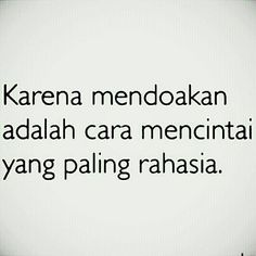 May be to Agla si Pohon Jati My Life Quotes, Daily Quotes, Relationship Quotes, Best Quotes, Love Quotes, Inspirational Quotes, Muslim Quotes, Islamic Quotes, Quotes Galau