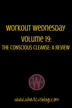I tried the Conscious Cleanse... An honest review.
