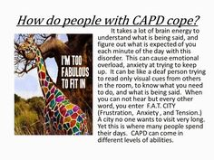 What Central Auditory Processing Disorder Is (for your friends, family, teachers, etc.) (CAPD) - Slide Presentation by Lynda Waller