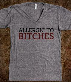 I would wear this and whenever someone that I hated walked by, I would fake sneeze