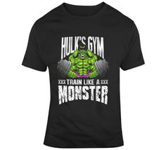 Hulk Gym Train Like A Monster  T Shirt Gym Training, Walking Dead, Hulk, Sports, Prints, Mens Tops, T Shirt, Stuff To Buy, Hs Sports