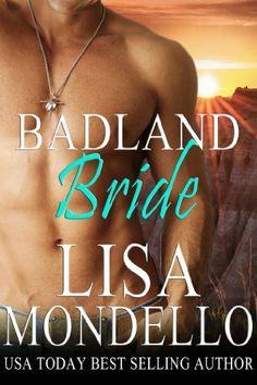 Badland Bride (Book 2 - Dakota Hearts) by Lisa Mondello, http://www.amazon.com/dp/B00GIZ1OD8/ref=cm_sw_r_pi_dp_nvNPsb1Y536T5