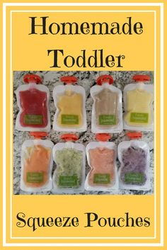 Toddler Squeeze Pouches. Homemade Squeeze Pouches. Toddler Foods. Smoothie Pouches. Homemade Smoothie Pouches. Yogurt Pouches
