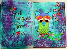 Mostly Dylusions inks and a little Koi water colour for my owl. Oh and a bit of fluorescent acrylics.
